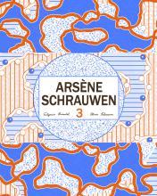 Arsène Schrauwen 3 / Olivier Schrauwen